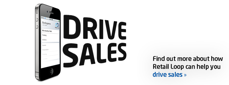 Drive Sales - Find out more about how Retail Loop can help you drive sales